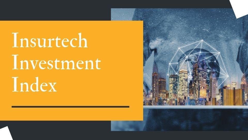 Insurtech Investment Index